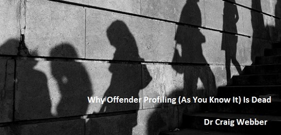 Why offender profiling (as you know it) is dead: Dr Craig Webber to discuss at Sociology in Action!