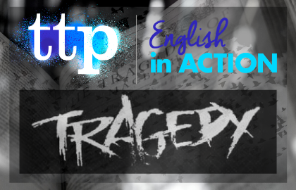 Last chance to book for English in Action: Aspects of Tragedy next week!